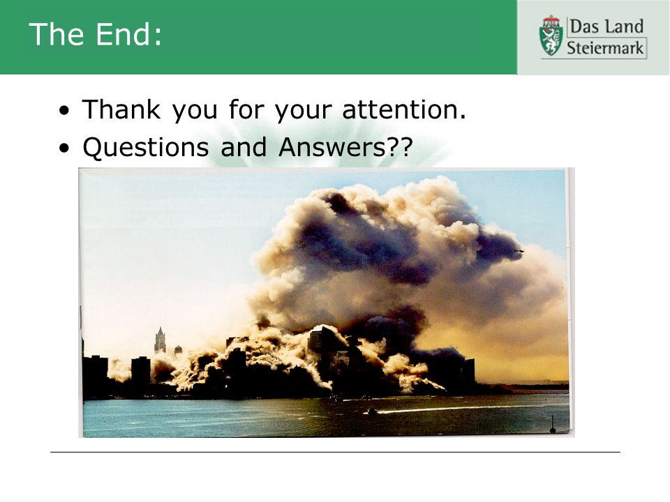 The End: Thank you for your attention. Questions and Answers