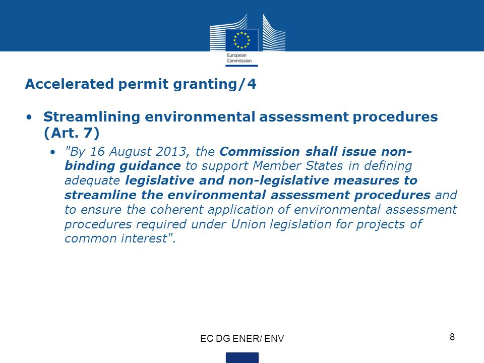 Accelerated permit granting/4 Streamlining environmental assessment procedures (Art.