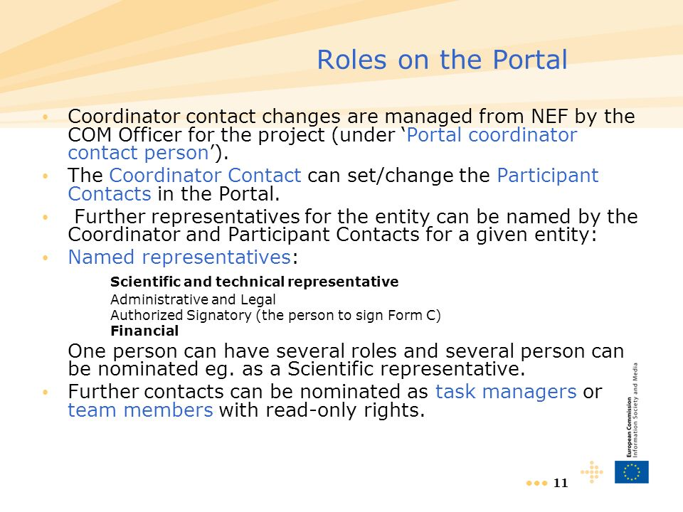 11 Roles on the Portal Coordinator contact changes are managed from NEF by the COM Officer for the project (under Portal coordinator contact person).