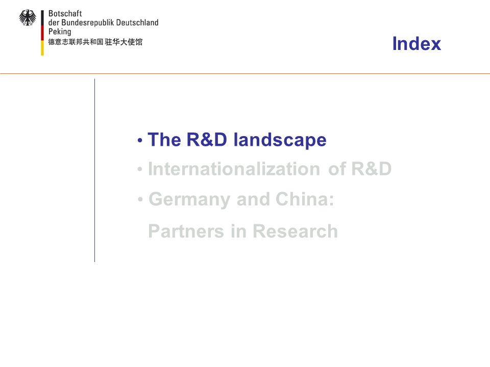 The R&D landscape Internationalization of R&D Germany and China: Partners in Research Index