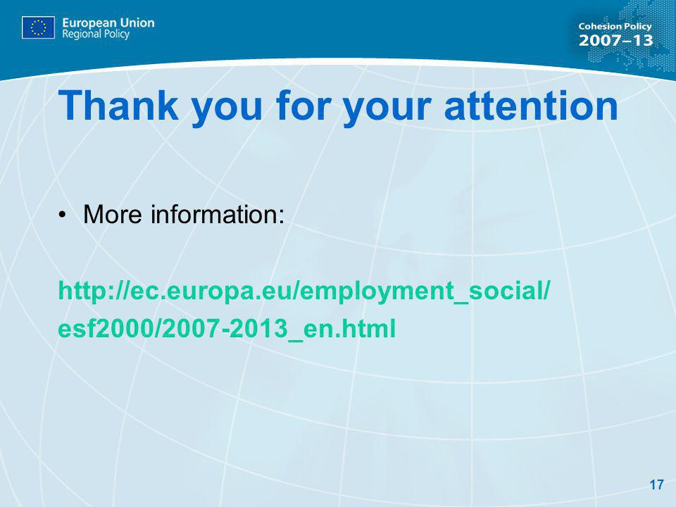 17 Thank you for your attention More information:   esf2000/ _en.html