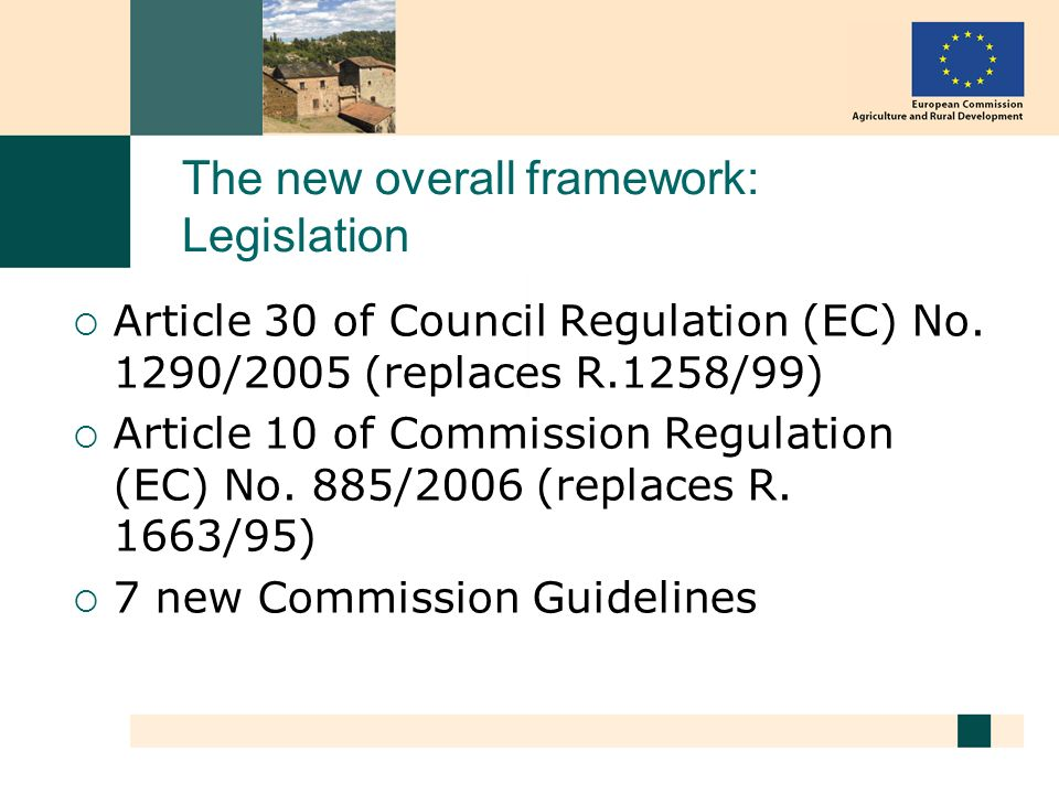 The new overall framework: Legislation Article 30 of Council Regulation (EC) No.