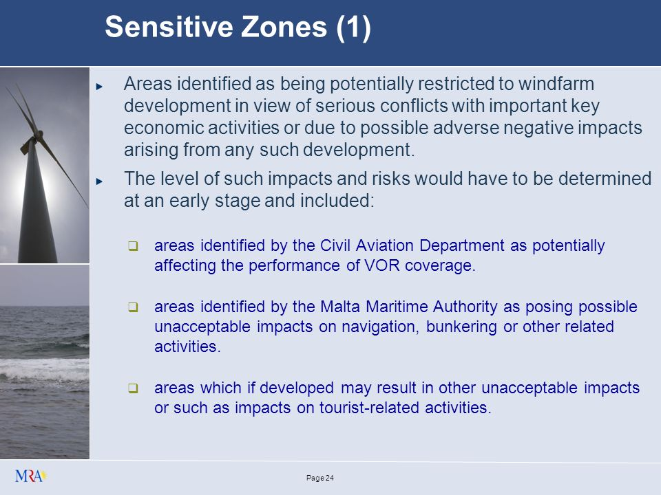 Page 23 Categorisation of Offshore areas 3 categories of zones/areas identified: No Go areas; Sensitive zones; Other areas.