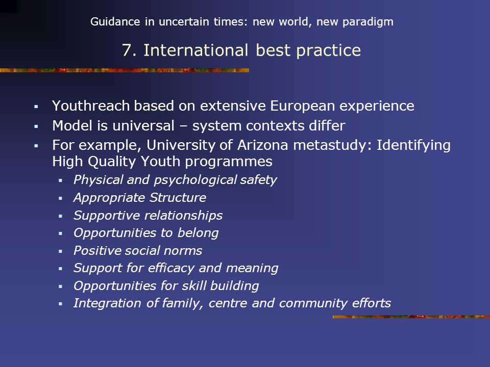 Guidance in uncertain times: new world, new paradigm 7.