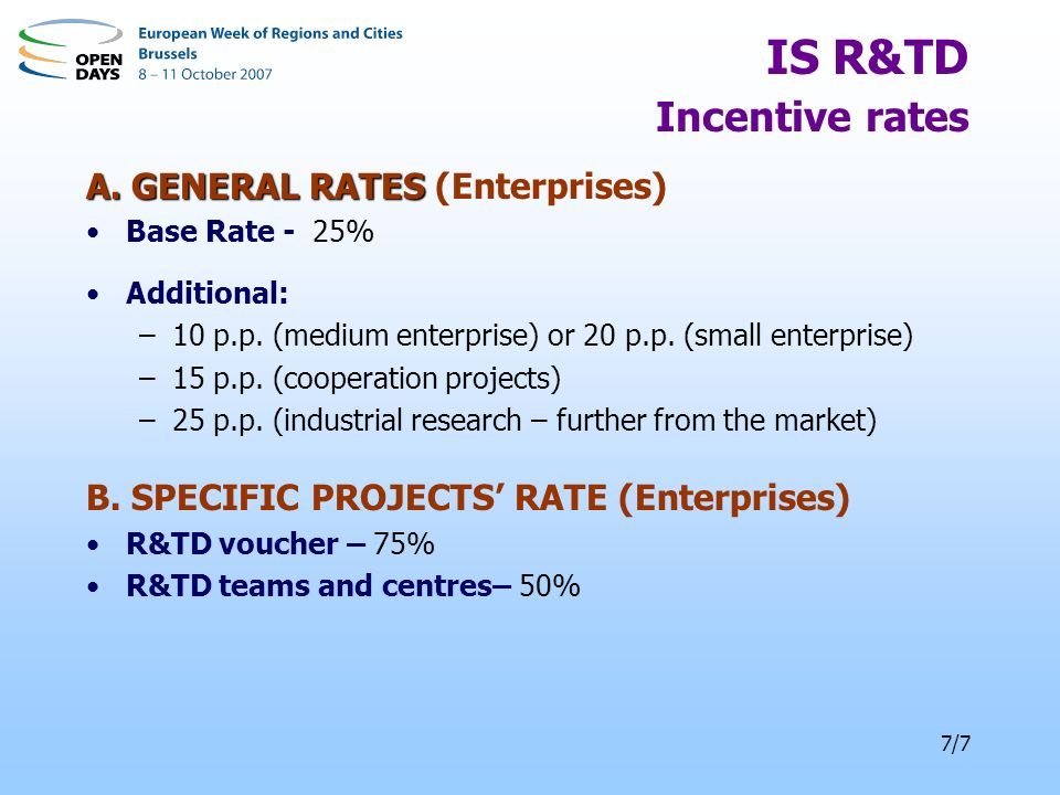 7/7 IS R&TD Incentive rates A. GENERAL RATES A.