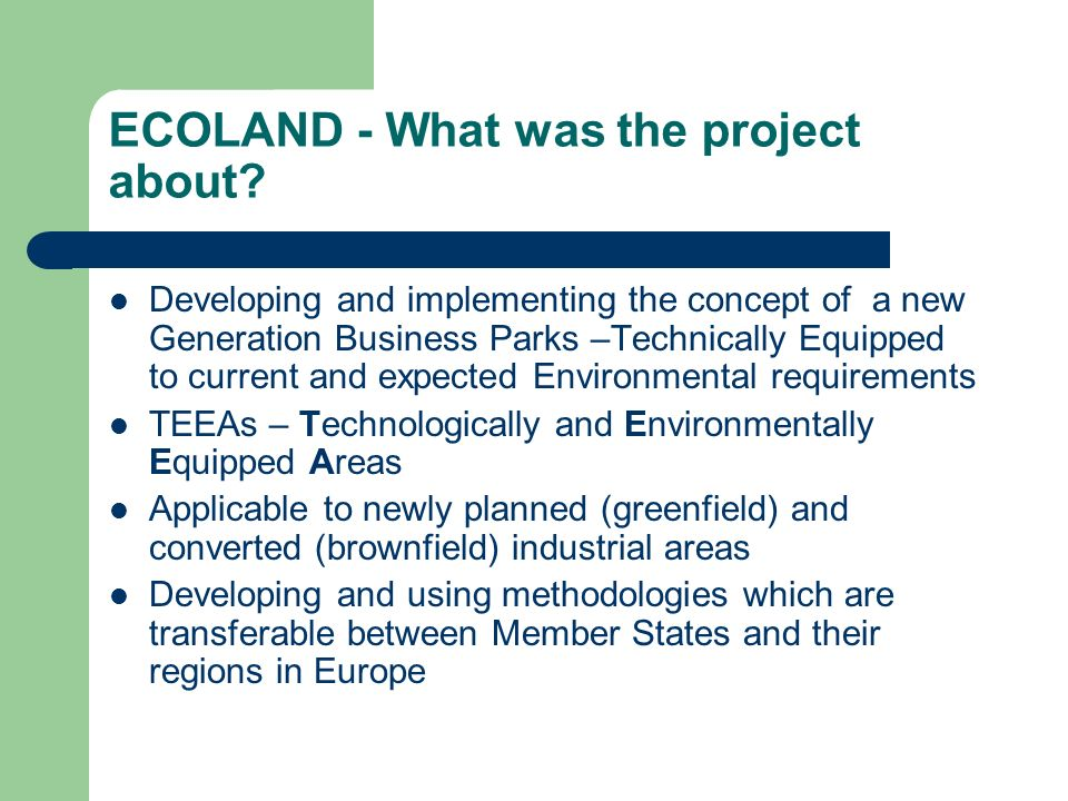 ECOLAND - What was the project about.