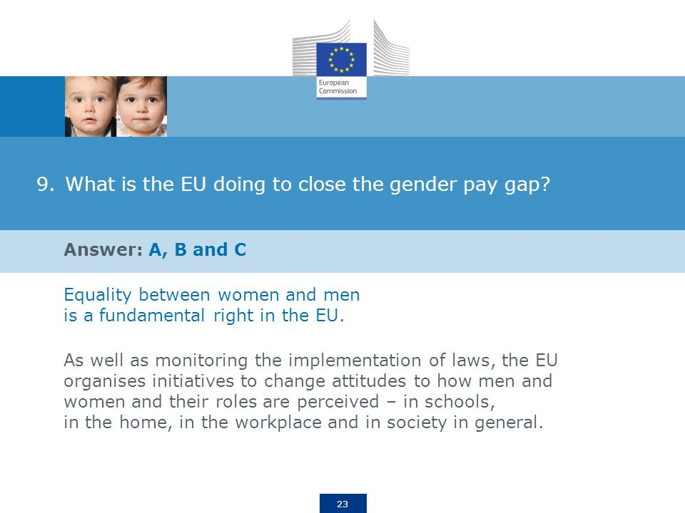 23 9.What is the EU doing to close the gender pay gap.