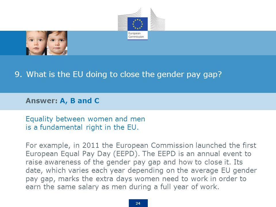 24 9.What is the EU doing to close the gender pay gap.