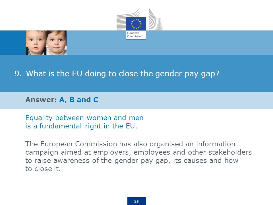 25 9.What is the EU doing to close the gender pay gap.