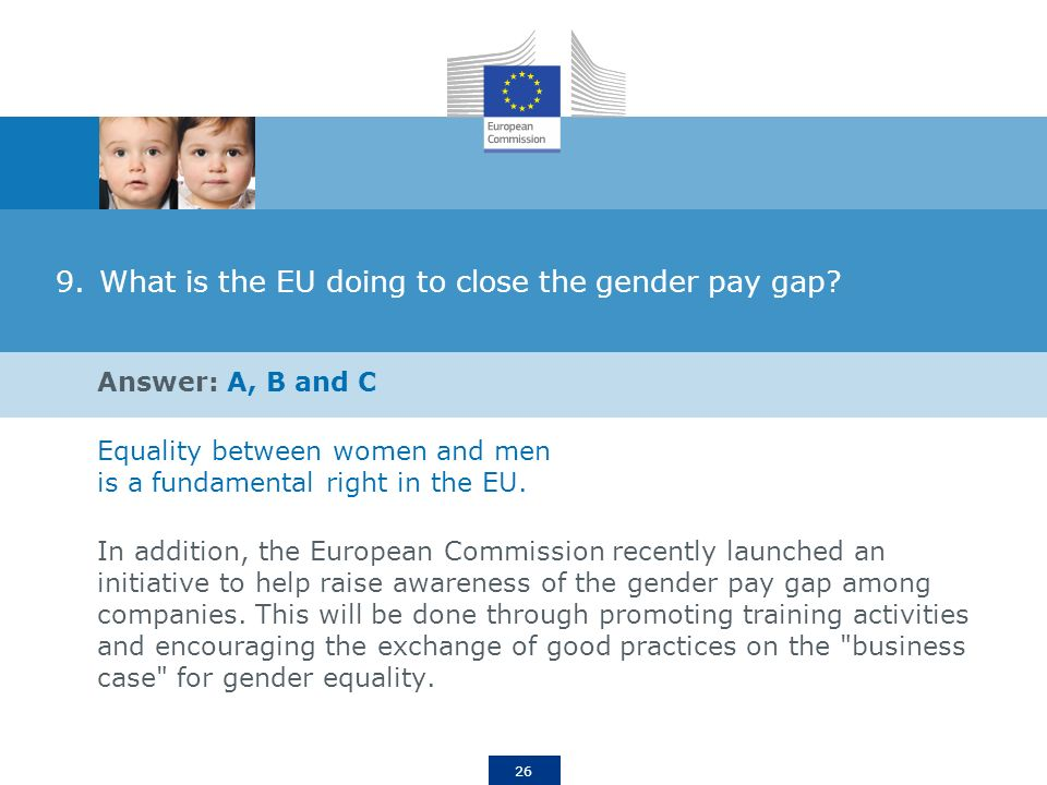 26 9.What is the EU doing to close the gender pay gap.