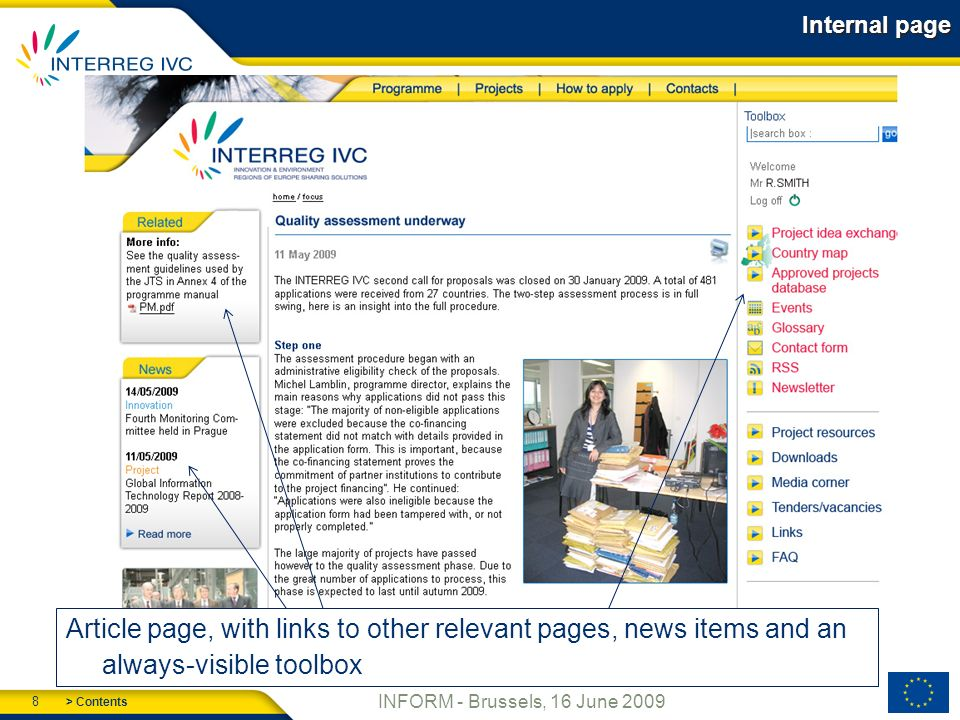 > Contents 8 INFORM - Brussels, 16 June 2009 Internal page Article page, with links to other relevant pages, news items and an always-visible toolbox