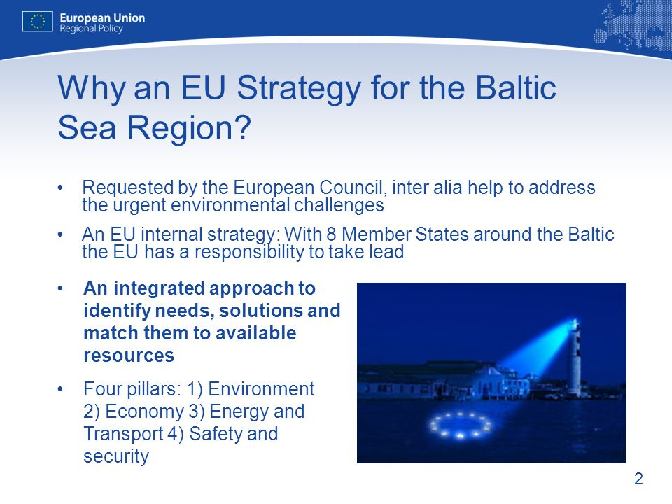 2 Why an EU Strategy for the Baltic Sea Region.