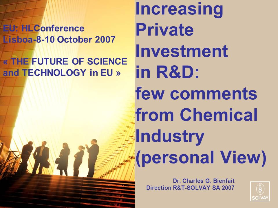Increasing Private Investment in R&D: few comments from Chemical Industry (personal View) Dr.