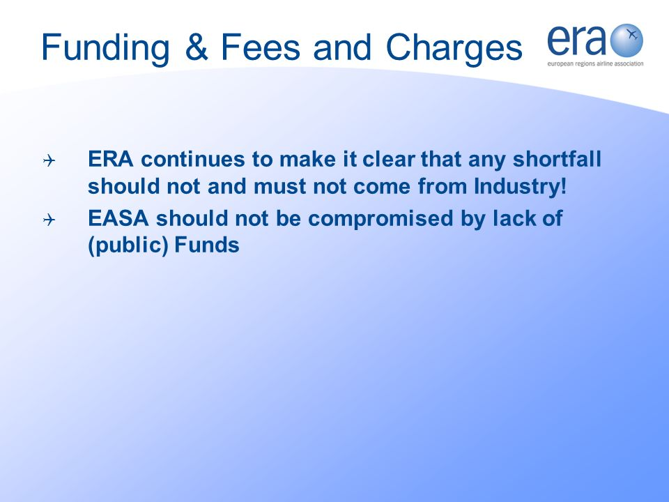 ERA continues to make it clear that any shortfall should not and must not come from Industry.