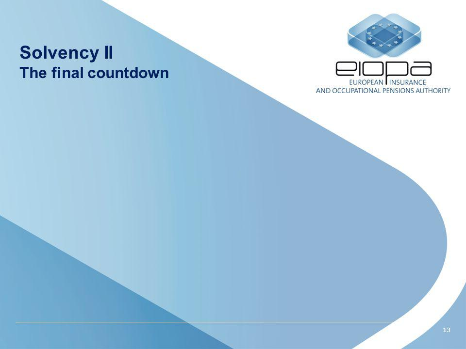 13 Solvency II The final countdown