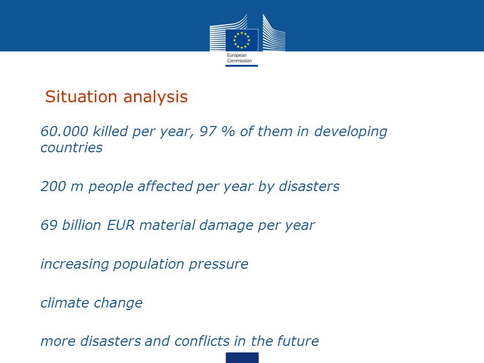 The EU as a humanitarian donor EU largest donor of humanitarian aid in the world Member States + Commission = more than half of official global humanitarian aid In 2011, Commission (ECHO) spent over 1.1 billion, helping millions of crisis victims in more than 70 countries