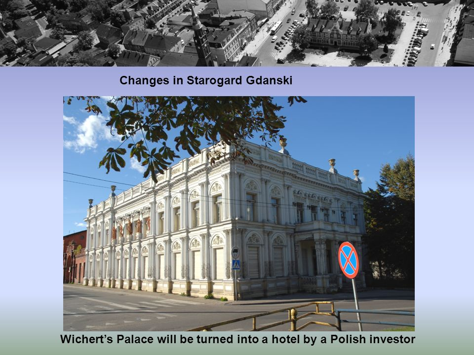 Wicherts Palace will be turned into a hotel by a Polish investor Changes in Starogard Gdanski
