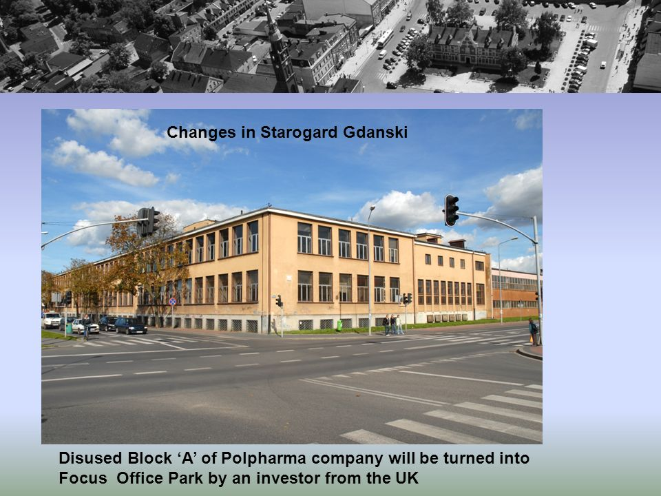 Disused Block A of Polpharma company will be turned into Focus Office Park by an investor from the UK Changes in Starogard Gdanski