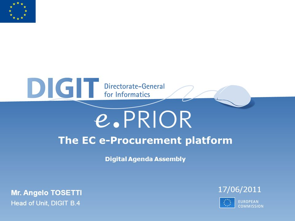 The EC e-Procurement platform Digital Agenda Assembly 17/06/2011 Mr.