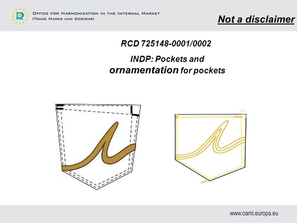 RCD 725148-0001/0002 INDP: Pockets and ornamentation for pockets Not a disclaimer