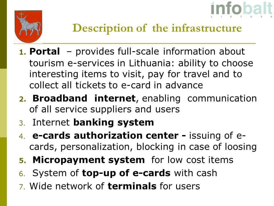Description of the infrastructure 1.