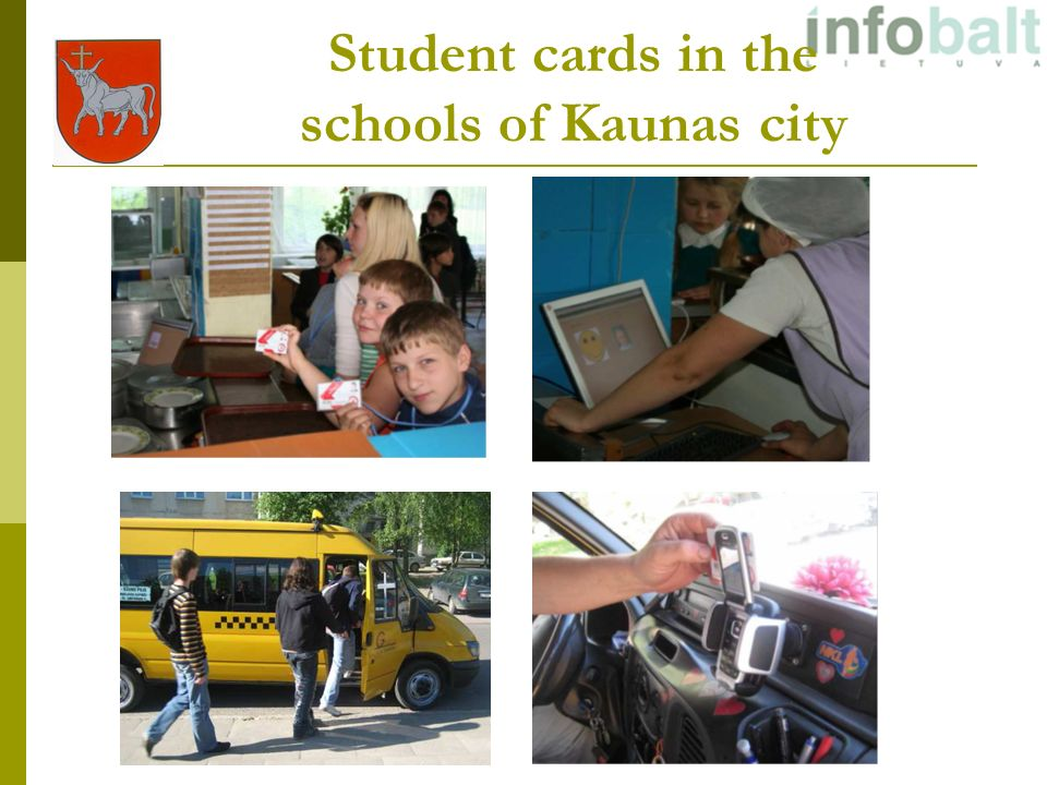 Student cards in the schools of Kaunas city