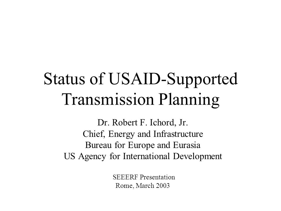 Status of USAID-Supported Transmission Planning Dr.