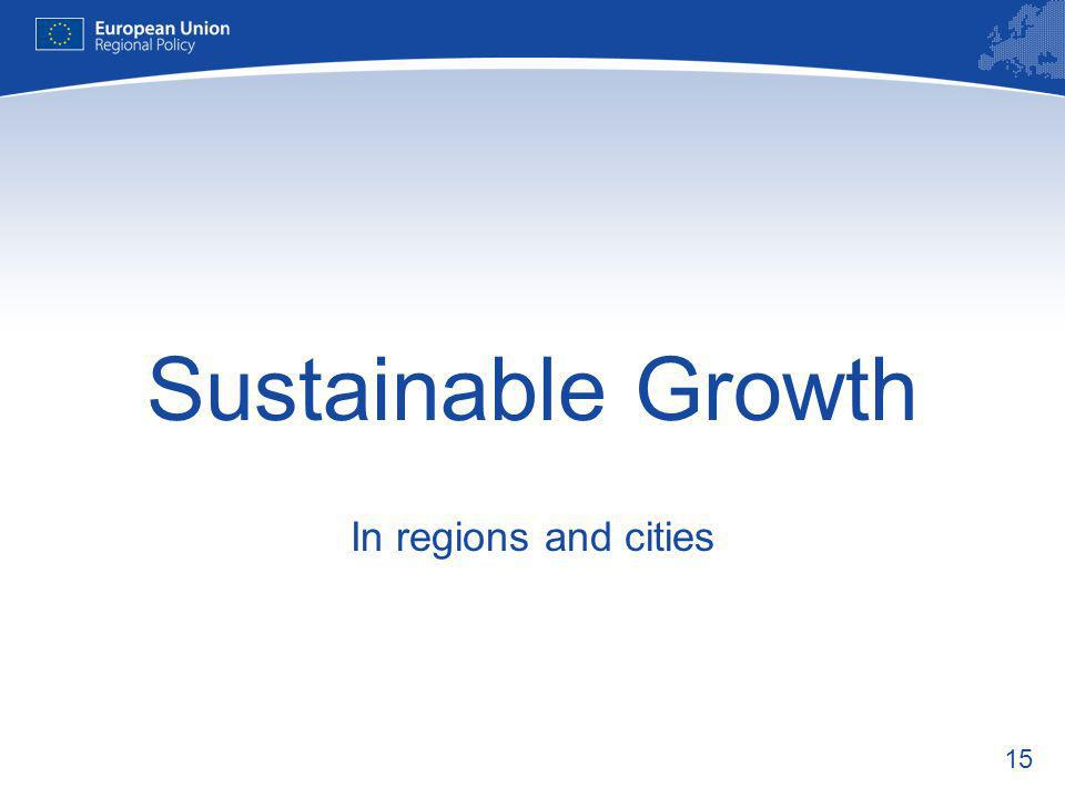 15 Sustainable Growth In regions and cities