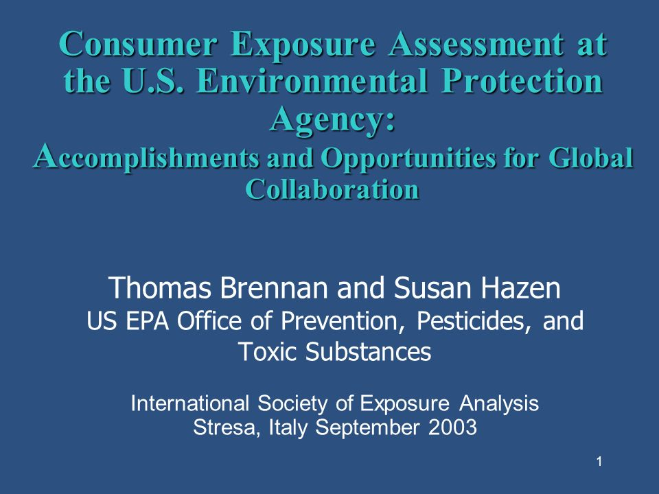 1 Consumer Exposure Assessment at the U.S.