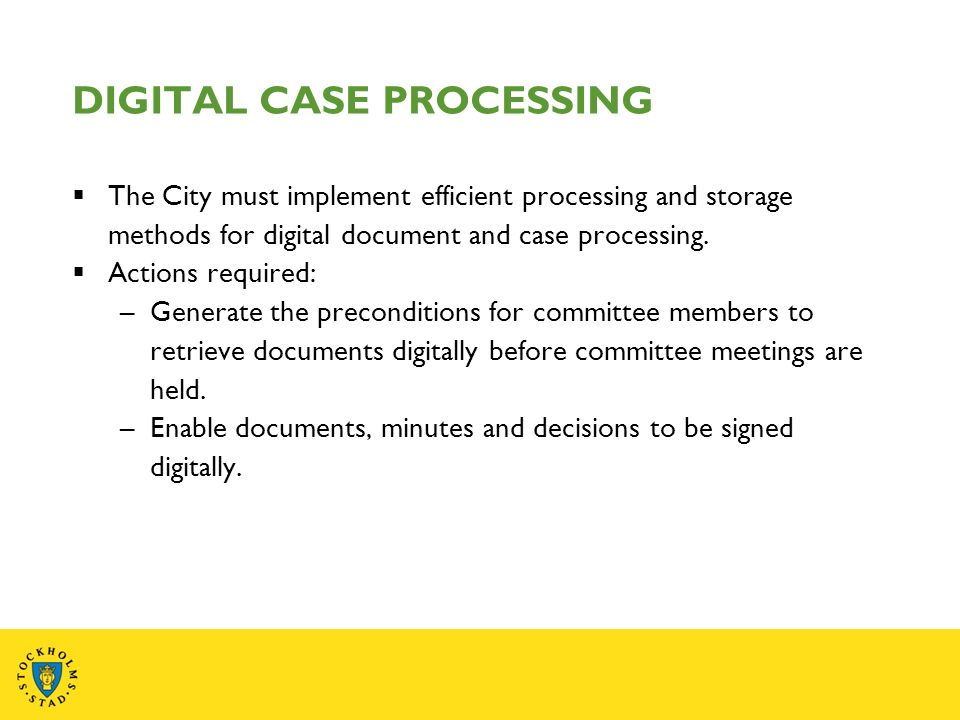 The City must implement efficient processing and storage methods for digital document and case processing.