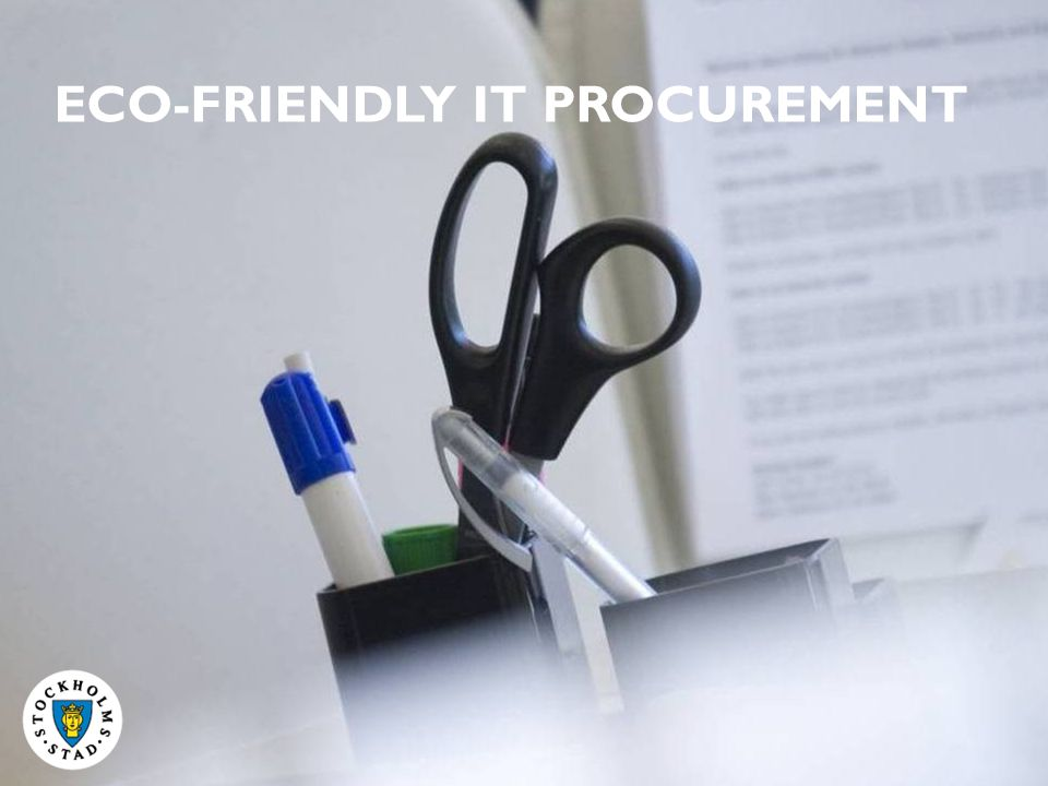 ECO-FRIENDLY IT PROCUREMENT