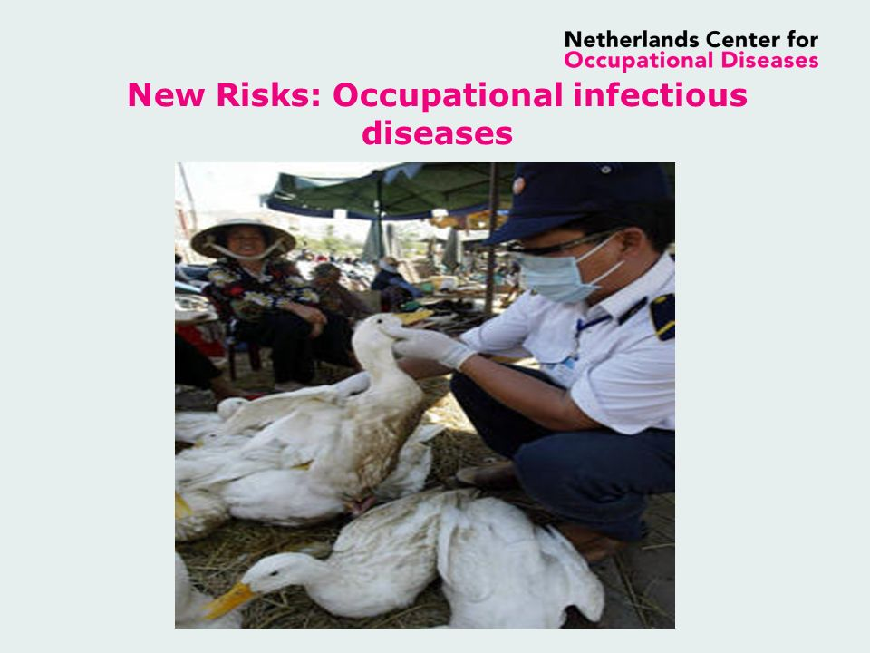 New Risks: Occupational infectious diseases