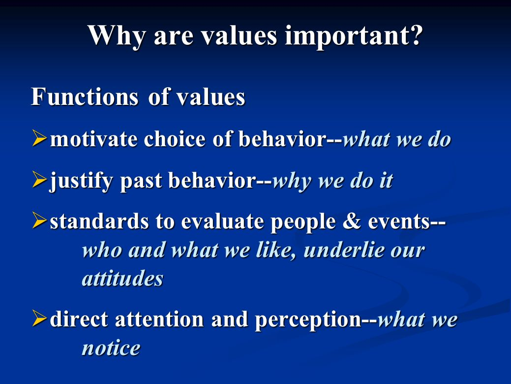 Why are values important.