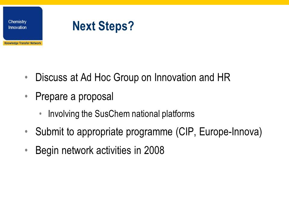Chemistry Innovation Chemistry Innovation Next Steps.