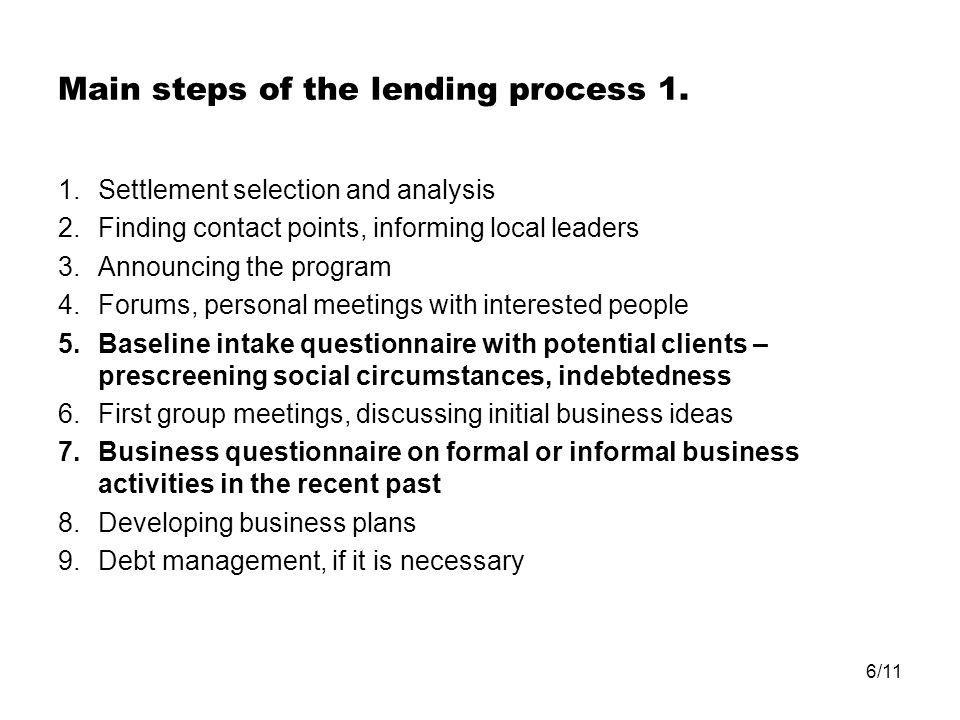 6/11 Main steps of the lending process 1.