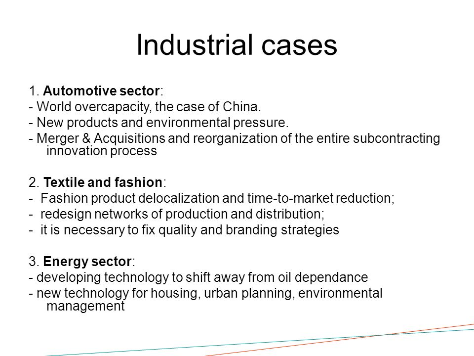 Industrial cases 1. Automotive sector: - World overcapacity, the case of China.