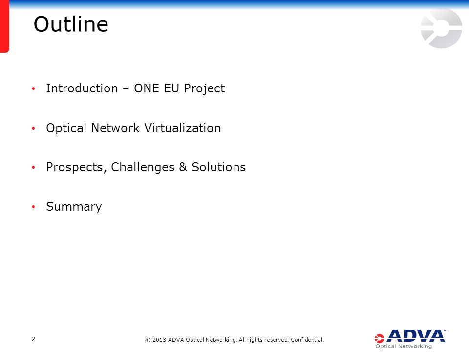© 2013 ADVA Optical Networking. All rights reserved.