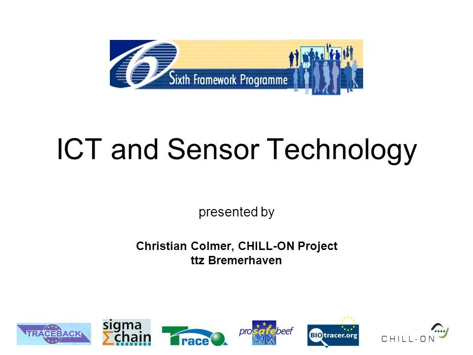 ICT and Sensor Technology presented by Christian Colmer, CHILL-ON Project ttz Bremerhaven