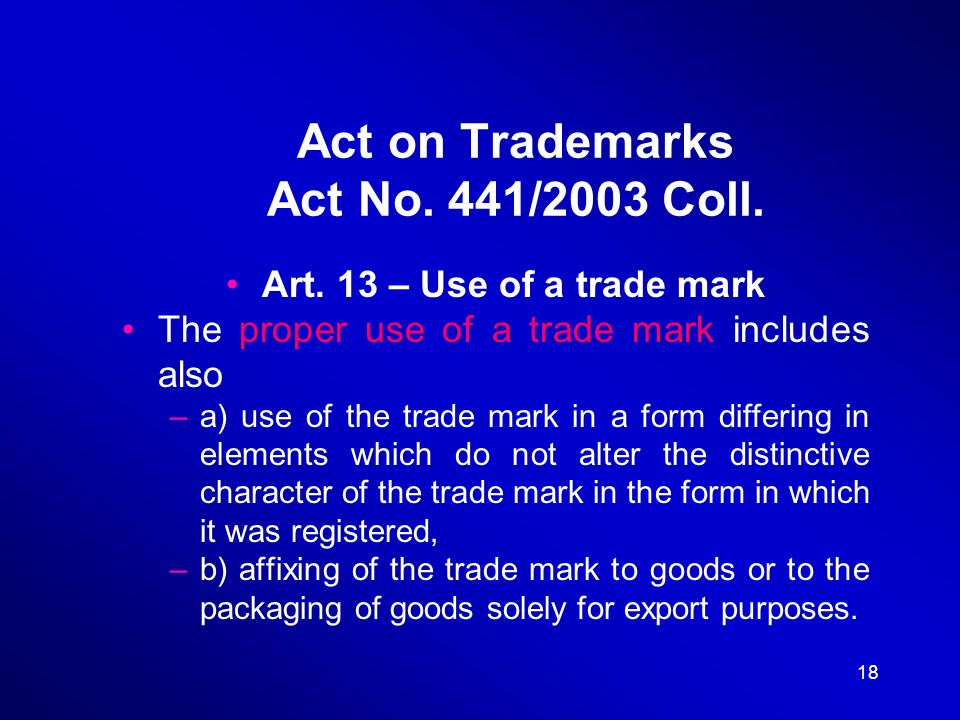 18 Act on Trademarks Act No. 441/2003 Coll. Art.