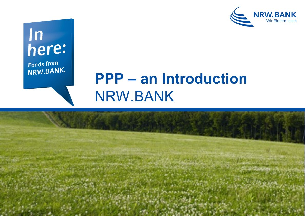 PPP – an Introduction NRW.BANK