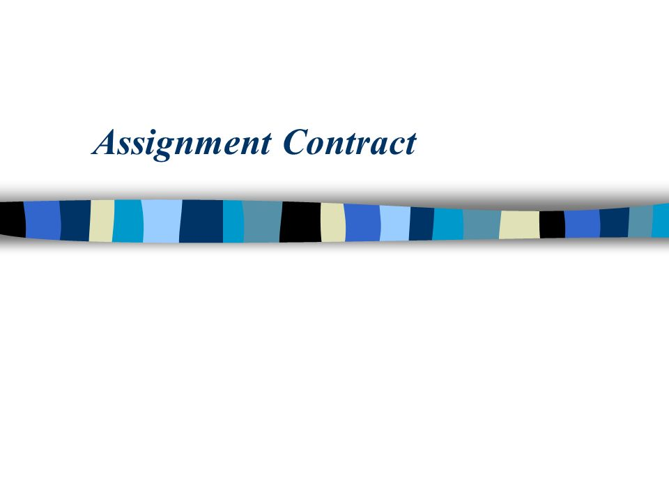 Assignment Contract