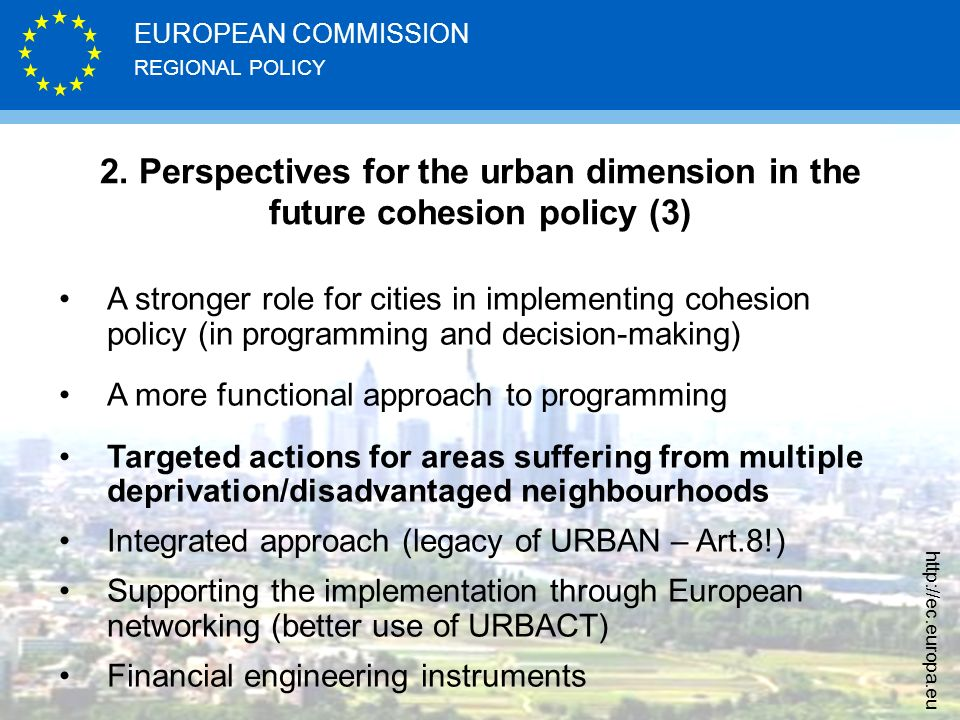 REGIONAL POLICY EUROPEAN COMMISSION   2.