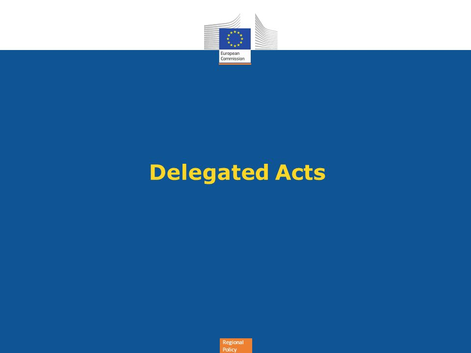 Regional Policy Delegated Acts