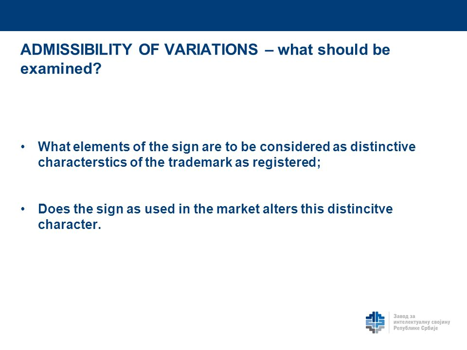 ADMISSIBILITY OF VARIATIONS – what should be examined.