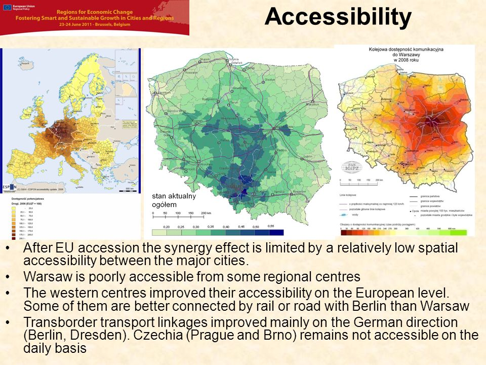 Accessibility After EU accession the synergy effect is limited by a relatively low spatial accessibility between the major cities.