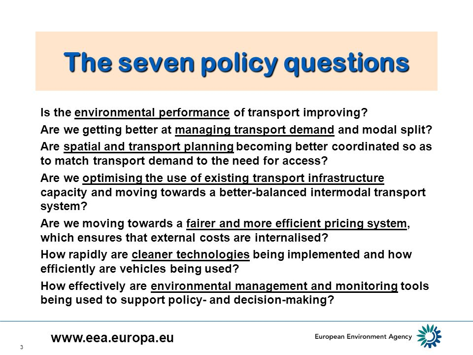 3 The seven policy questions Is the environmental performance of transport improving.