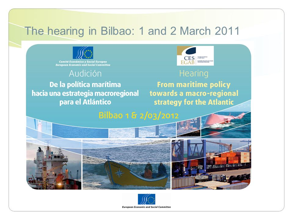 The hearing in Bilbao: 1 and 2 March 2011