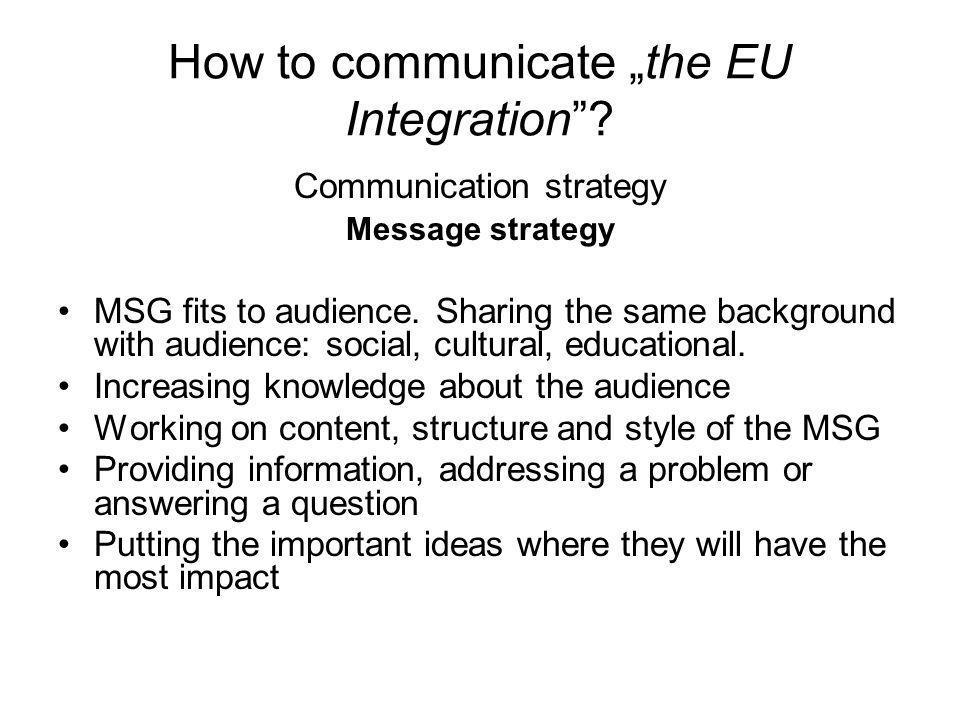 How to communicate the EU Integration.