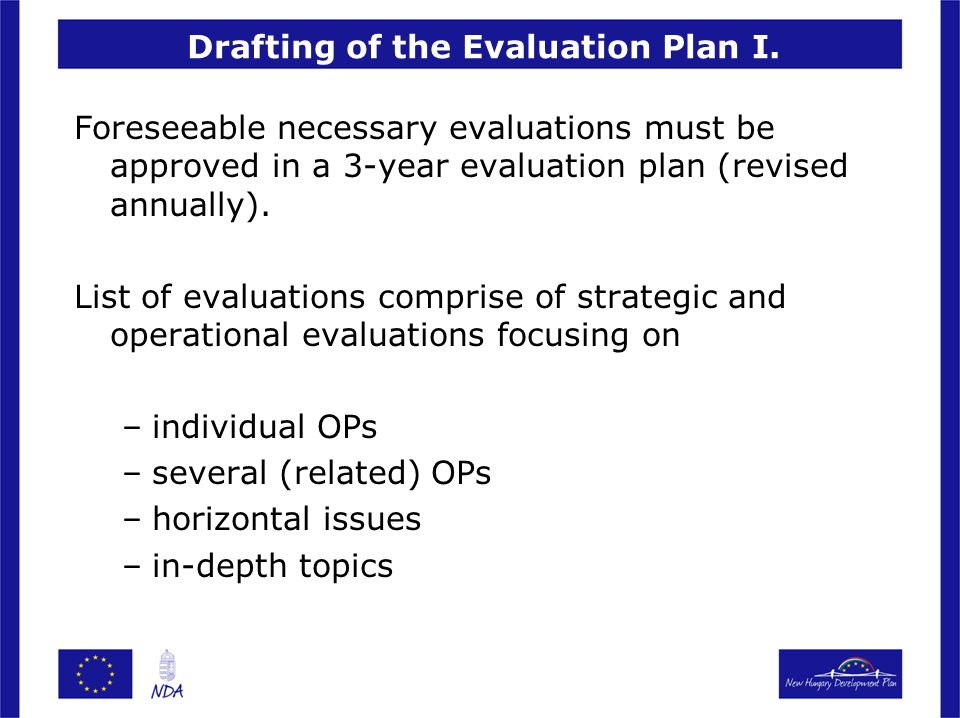 Drafting of the Evaluation Plan I.