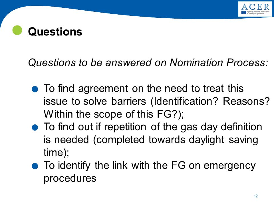 12 Questions Questions to be answered on Nomination Process:.
